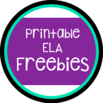 Printable ELA Freebies C